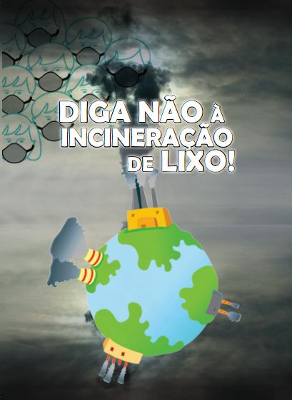 """Coalizão lança cartilha """"Diga não à incineração do lixo"""""""